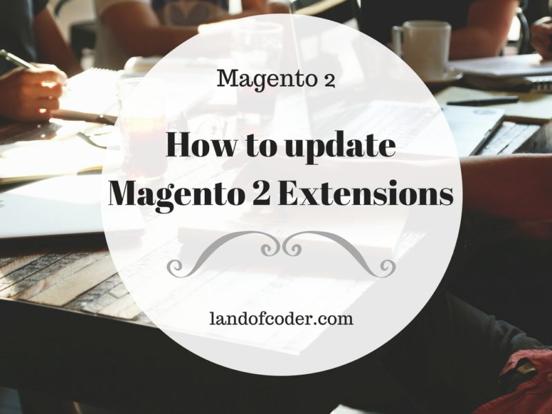 Update new Magento 2 Extensions