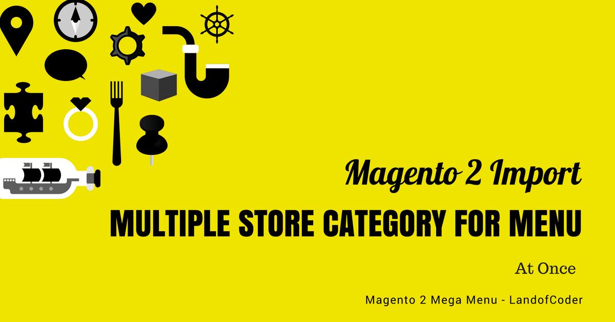 Magento 2 Menu Import Category