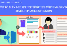 how to manage seller profiles with magento 2 marketplace extension