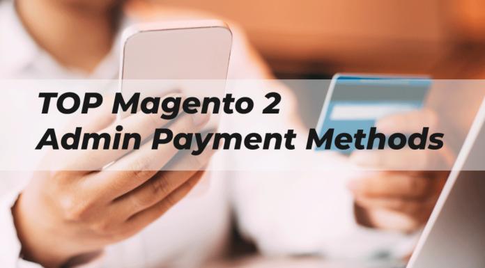 Best Magento 2 Admin Payment Method