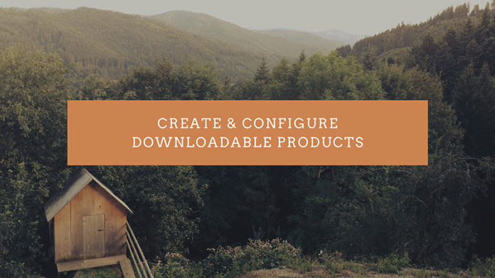How to create downloadable products Magento 2