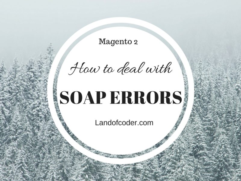 Deal with SOAP Errors