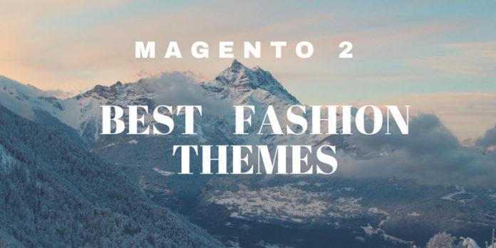Best Magento 2 Fashion Themes