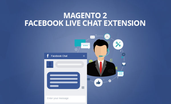 magento 2 facebook live chat extension - magento 2.2 free extensions