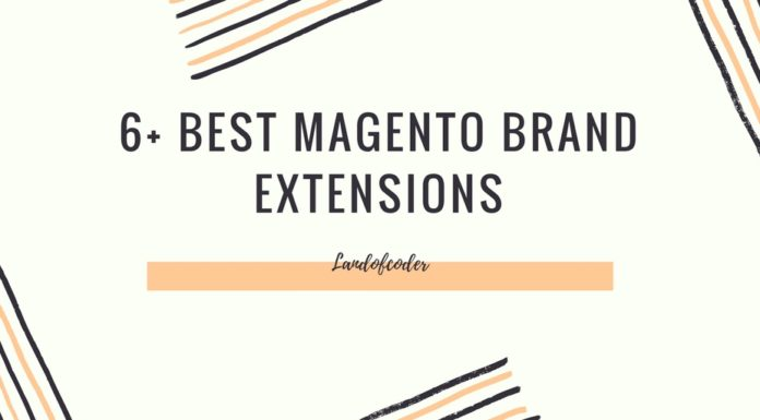 6+ Best Magento Brand Extensions