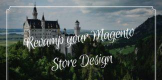 Revamp your Magento Store Design