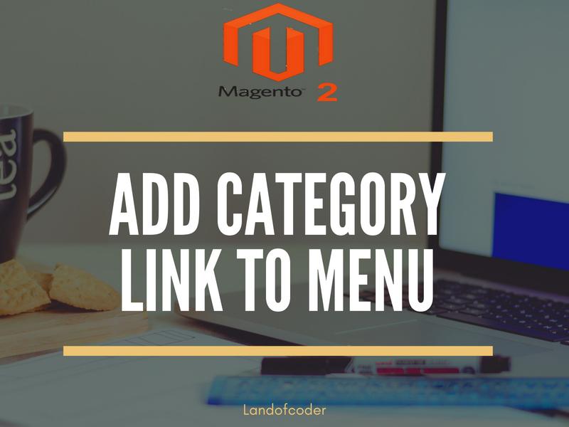 add-category-link-menu-magento-2