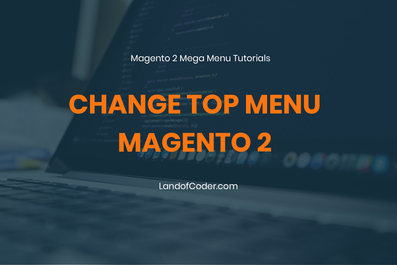 change top menu magento 2