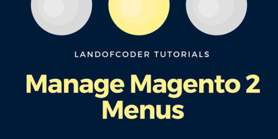 manage magento 2 menus