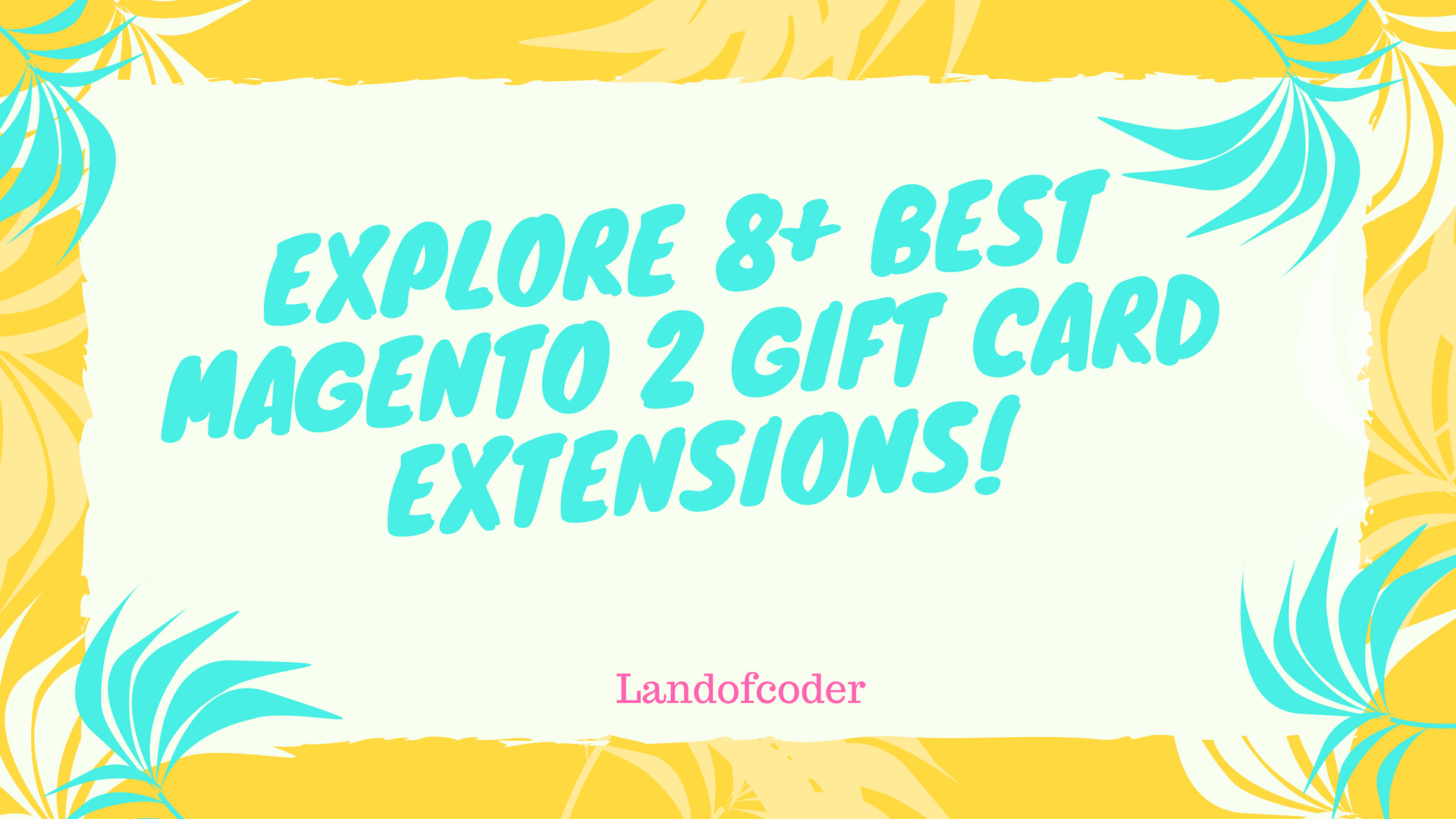 Explore 8+ best magento 2 gift card extensions
