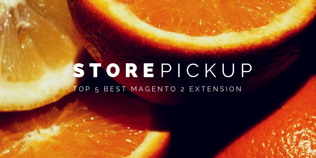 best magento 2 store pickup extension