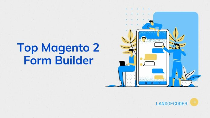 top Magento 2 form builder extension