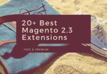 20+ Best Magento 2.3 extensions free & premium