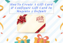 How to create a gift card & configure gift card in Magento 2 default
