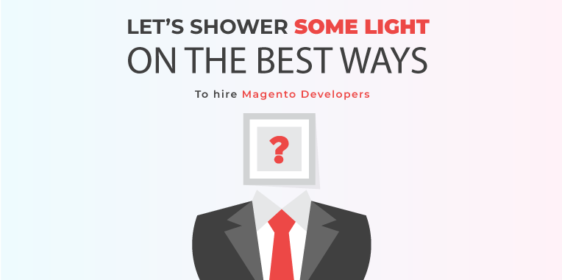 The best ways to hire a Magento Developer