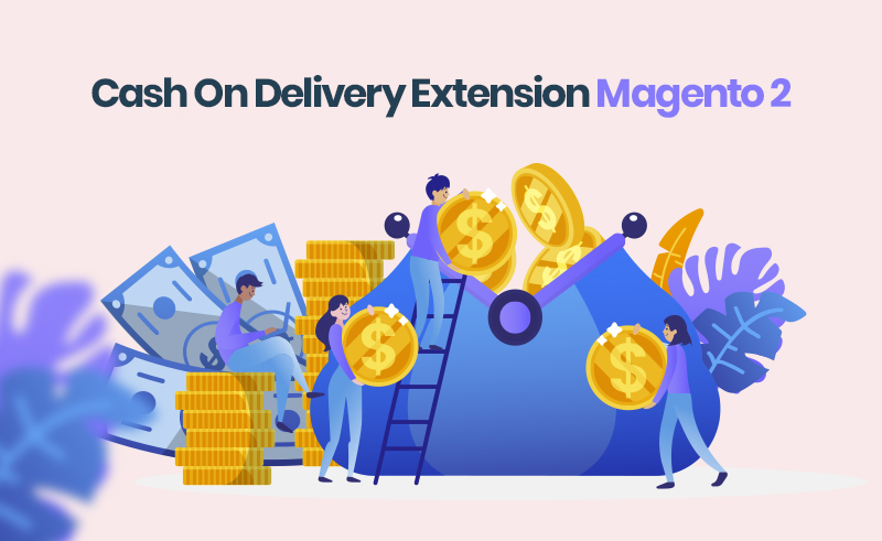 Magento 2 Cash On Delivery Extension