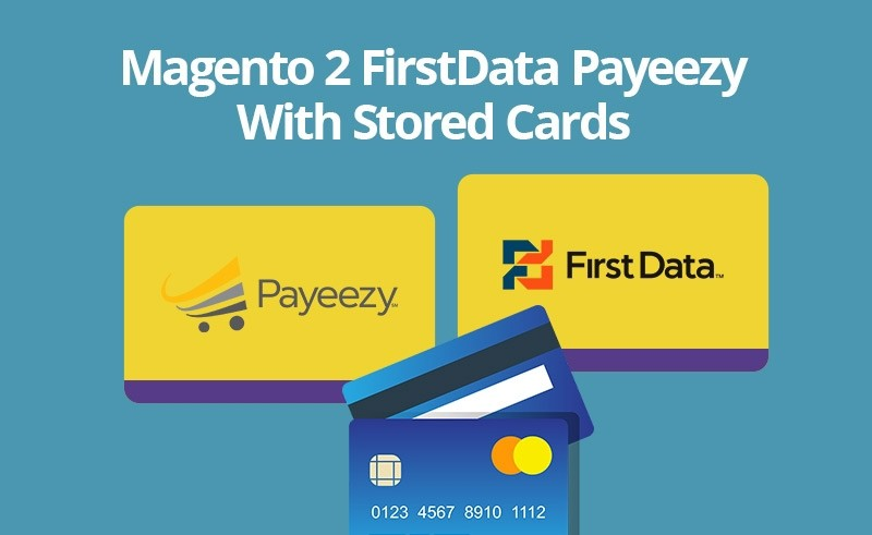 Magento 2 Firstdata Payeezy With Stored Card on sale