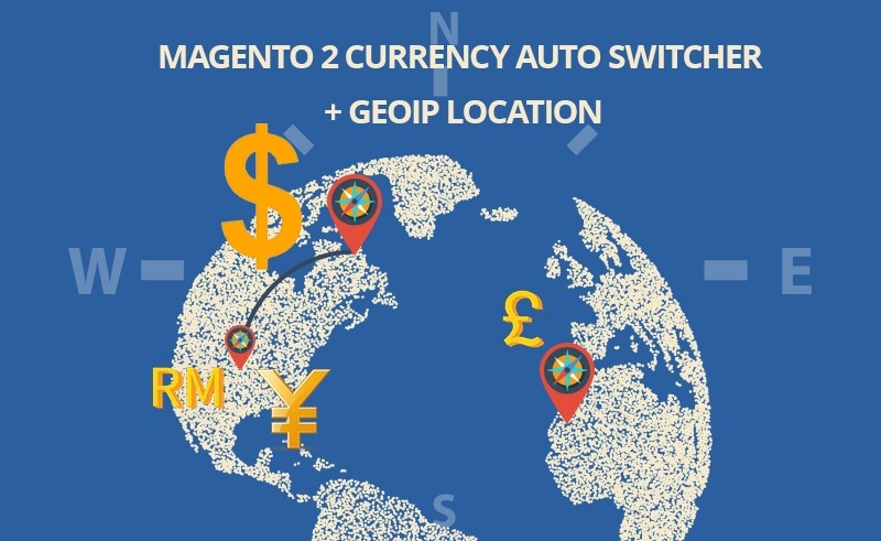 Magento 2 Currency Auto Switcher GEOIP Location Extension on sale