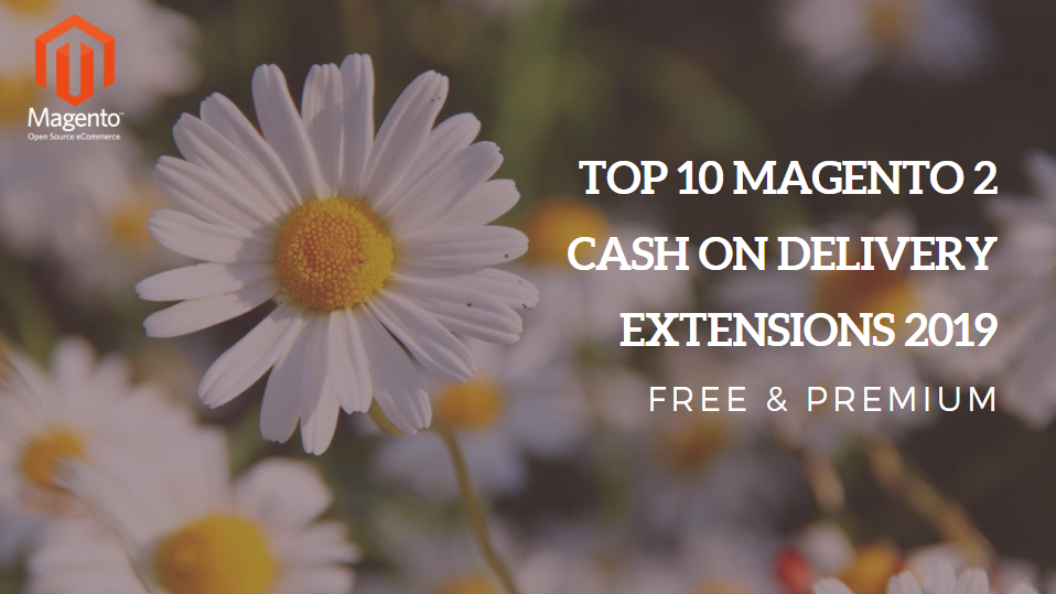 top 10 magento 2 cash on delivery extensions 2019 free & premium