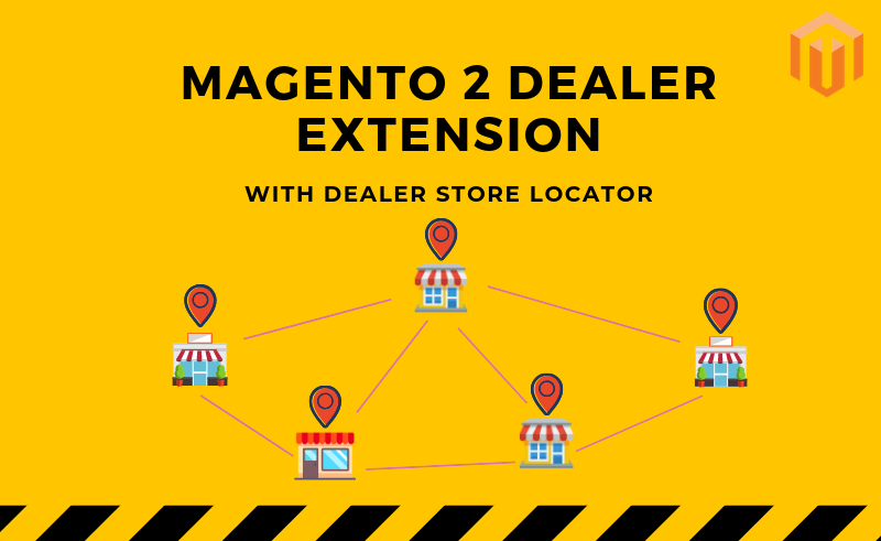 Magento 2 Dealer Extension