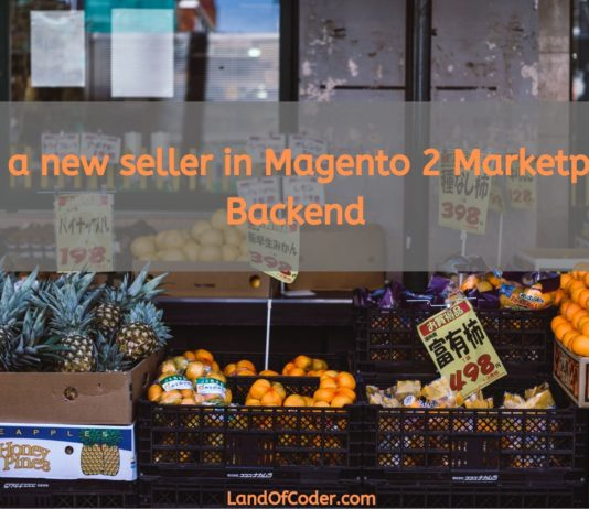 How to add a new seller in Magento 2 Marketplace extension