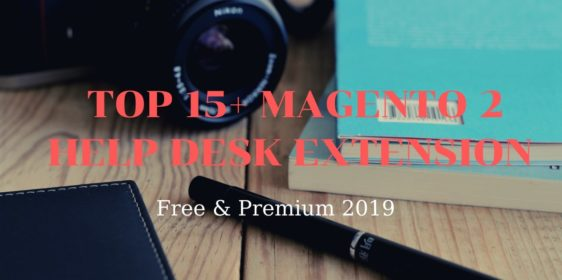 top 15 magento 2 help desk extension free & premium