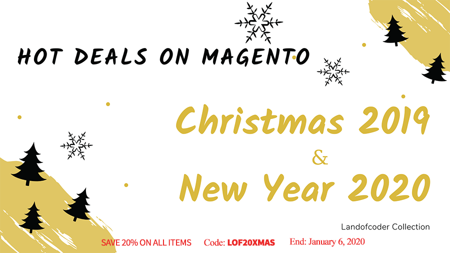 Christmas Deals 2019 & New Year Sales 2020 on Landofcoder Magento 2 Extensions