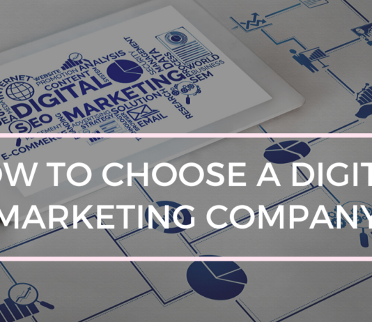 How to Choose a Digital Marketing Company