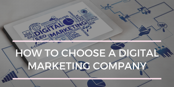 How to Choose a Digital Marketing Company