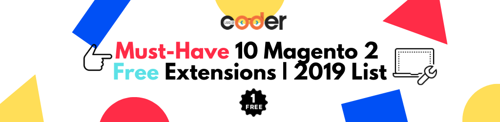 must have 10 magento 2 free extension