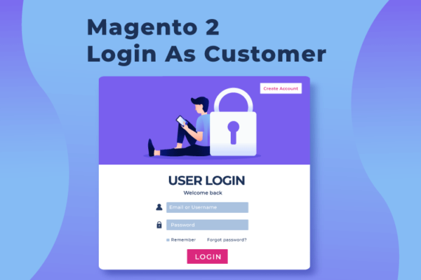 Magento 2 Login As Customer Free