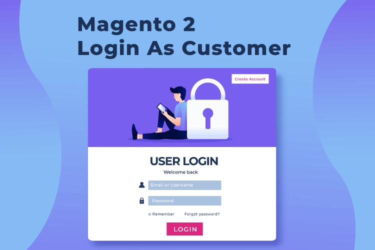 magento 2 login as customer free extension