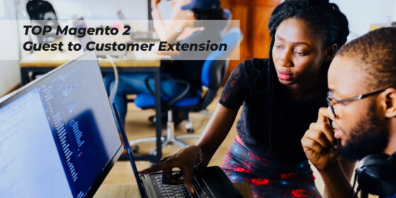 BEST Magento 2 Guesto to customer extension
