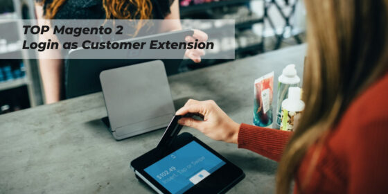 Top Magento 2 Login As Customer Extension