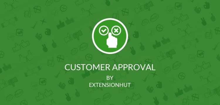 Customer Approval