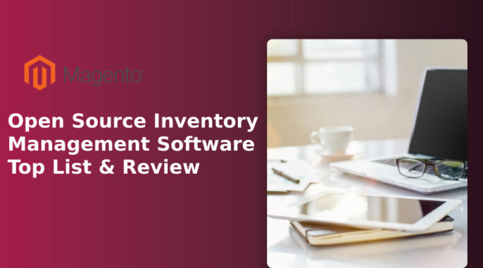 Open Source Inventory Management Software Top List & Review
