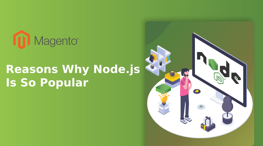 Reasons Why Node.js Is So Popular